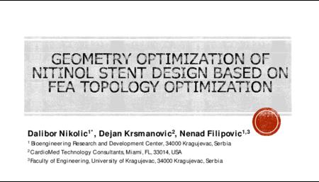 1.P2 Nikolic – Geometry Optimization of Nitinol Stent Design based on FEA Topology Optimisation
