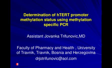 3.P2 Trifunovic – Determination of hTERT promoter methylation status using methylation specific PCR